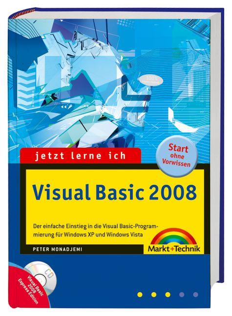 Jetzt lerne ich Visual Basic 2008: Der einfache...