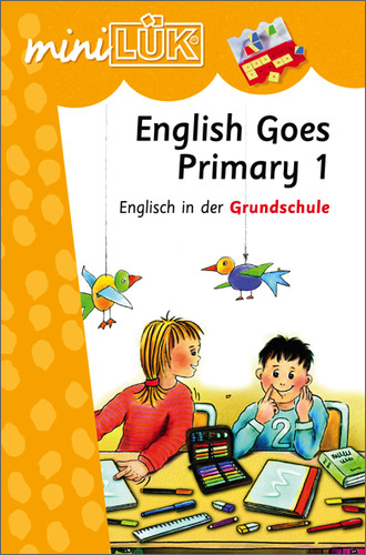 mini LÜK. English Goes Primary 1: Englisch in d...