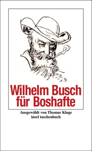 Wilhelm Busch für Boshafte (insel taschenbuch) - Wilhelm Busch