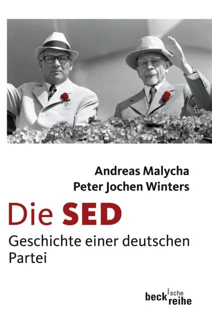 Die SED: Geschichte einer deutschen Partei - An...