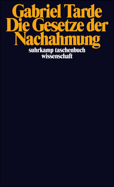 Die Gesetze der Nachahmung (suhrkamp taschenbuch wissenschaft) - Gabriel Tarde
