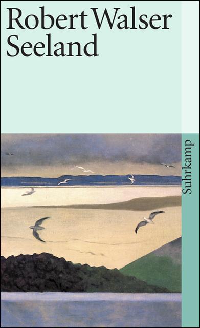 Sämtliche Werke in Einzelausgaben: Sämtliche Werke in zwanzig Bänden: Siebter Band: Seeland: BD 7 (suhrkamp taschenbuch)