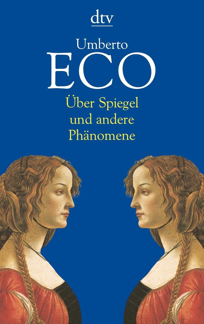 Über Spiegel und andere Phänomene - Umberto Eco