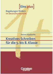 Eins plus - Begabungen fördern im Deutschunterricht der ...