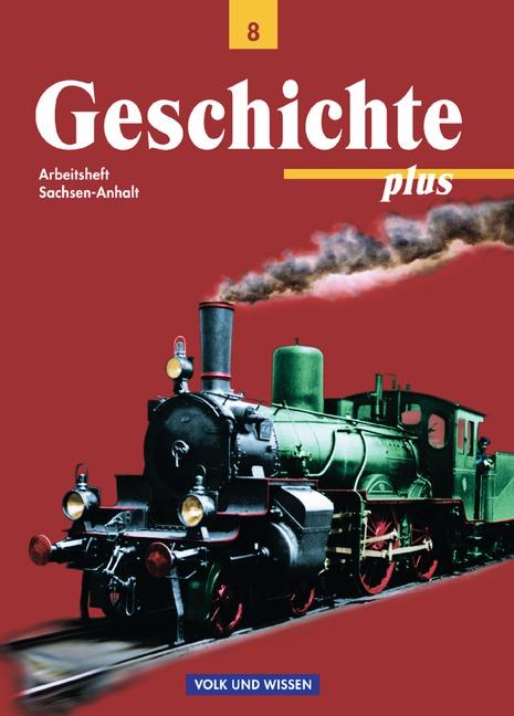 Geschichte plus - Sachsen-Anhalt: Geschichte pl...