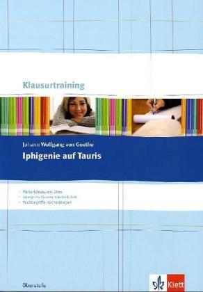 Johann Wolfgang v. Goethe: Iphigenie auf Tauris: Arbeitsheft - Claus Schlegel