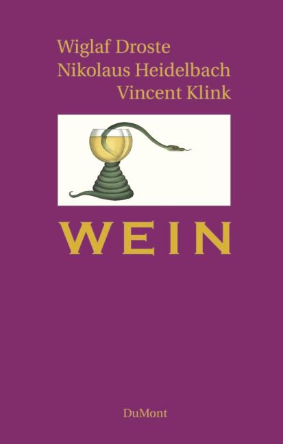 Wein - Wiglaf Droste