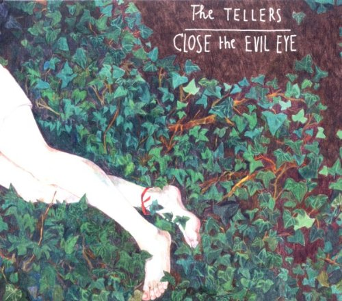 the Tellers - Close the Evil Eye