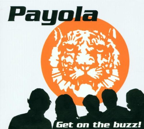 Payola - Get on the Buzz!