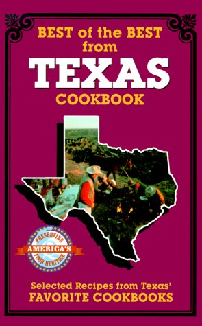 Best of the Best from Texas: Selected Recipes f...