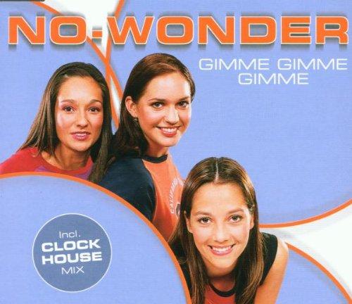 No Wonder - Gimme Gimme Gimme