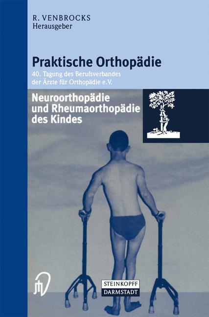 Neuroorthopädie und Rheumaorthopädie des Kindes...