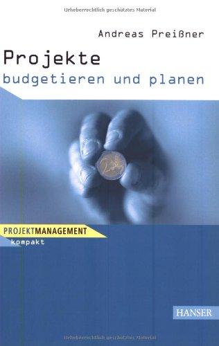 Projekte budgetieren und planen - Andreas Preißner