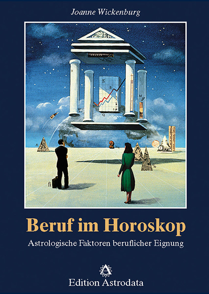 Beruf im Horoskop: Astrologische Faktoren beruf...