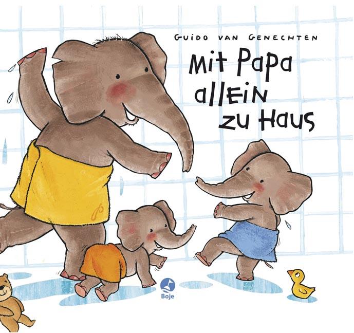 Mit Papa allein zu Haus - Guido van Genechten
