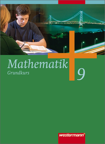 Mathematik - Ausgabe für Gesamtschulen: Mathematik 9. Grundkurs. Schülerband. Gesamtschule. Nordrhein-Westfalen, Nieders