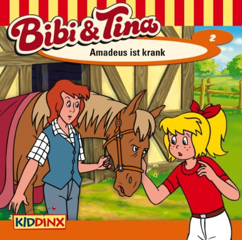 Bibi und Tina 02 - Amadeus ist krank