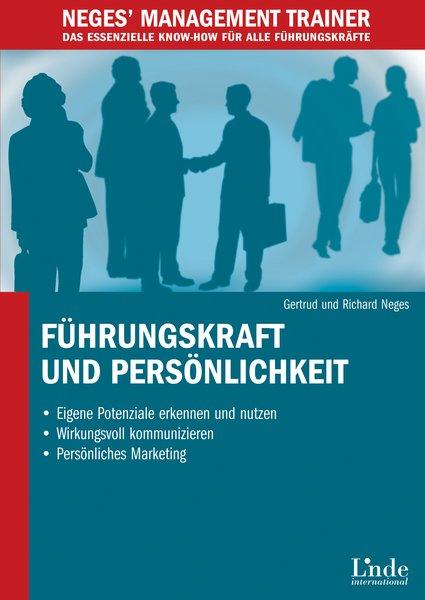 Führungskraft und Persönlichkeit - Gertrud Neges