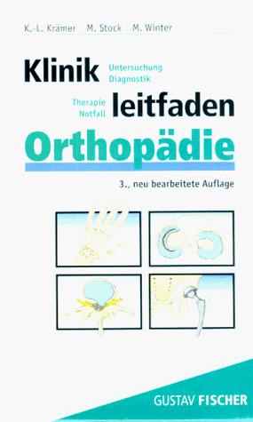 Klinikleitfaden Orthopädie. Untersuchung, Diagn...