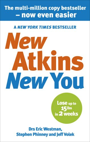 New Atkins for a New You: The Ultimate Diet for Shedding Weight and Feeling Great - Eric Westman