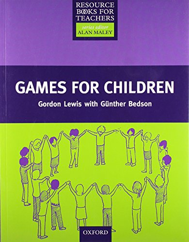 Games for Children (Resource Books for Teachers...
