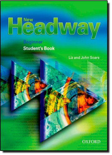 New Headway. Beginner. Student´s Book: English ...