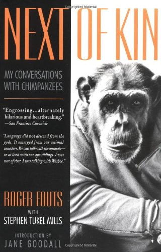 Next of Kin (Living Planet Book) - Roger Fouts