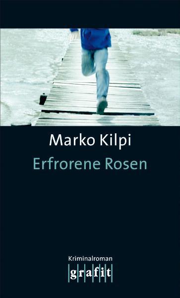 Erfrorene Rosen - Marko Kilpi