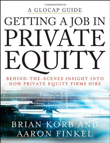 Getting a Job in Private Equity: Behind-The-Sce...