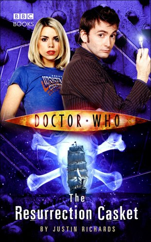 Doctor Who: The Resurrection Casket - Justin Richards [Hardcover]