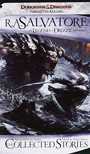 The Collected Stories: The Legend of Drizzt (Dungeons & Dragons) - R.A. Salvatore