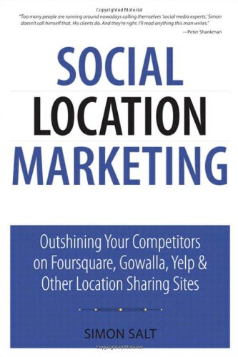 Social Location Marketing: Outshining Your Comp...