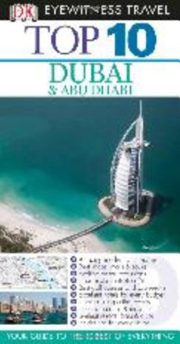 Eyewitness Top 10 Travel Guide Dubai and Abu Dh...