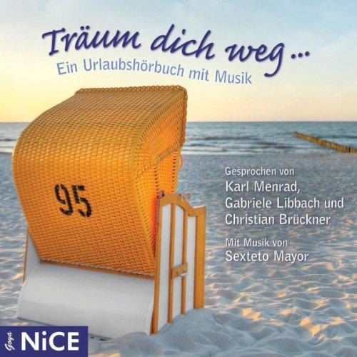 Various - Träum Dich Weg-Ein Urlaubshörbuch mit...