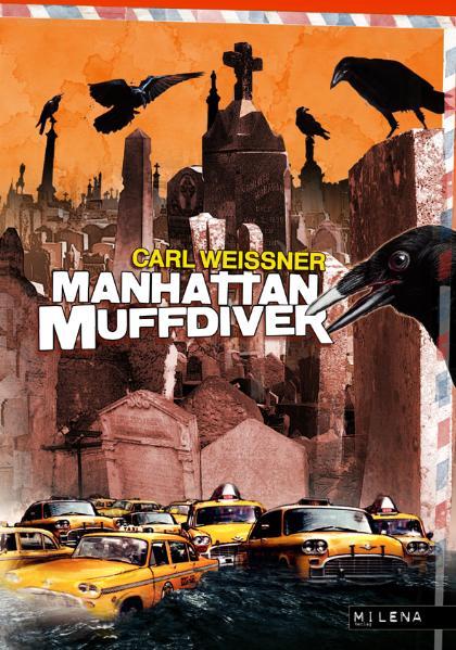Manhattan Muffidver - Carl Weissner