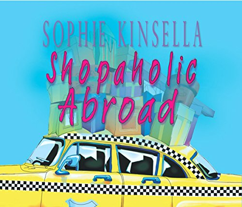 Shopaholic Abroad - Sophie Kinsella [3 Audio CDs]