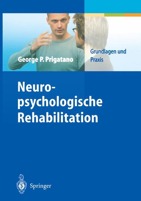Neuropsychologische Rehabilitation: Grundlagen ...