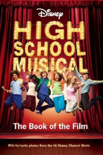 Disney High School Musical Book of the Film (Di...
