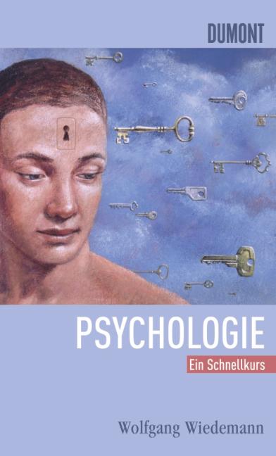 Schnellkurs Psychologie - Wolfgang Wiedemann