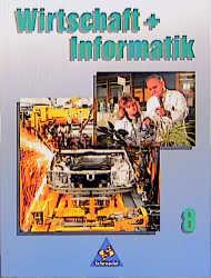 Wirtschaft und Informatik, Klasse 8