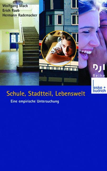 Schule, Stadtteil , Lebenswelt: Eine empirische...