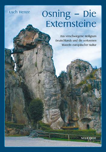 Osning - Die Externsteine: Das verschwiegene He...
