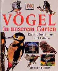 Vögel in unserem Garten - Robert Burton