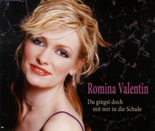 Romina Valentin - Du Gingst Doch mit Mir in die...