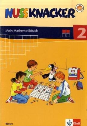 Nussknacker. Ausgabe Bayern / Schülerbuch 2. Schuljahr - Peter H. Maier