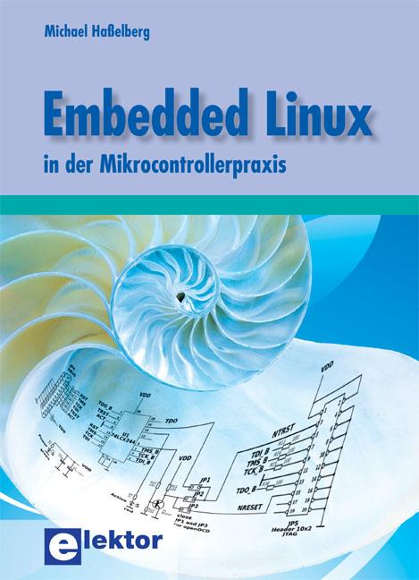 Embedded Linux in der Mikrocontrollerpraxis - M...