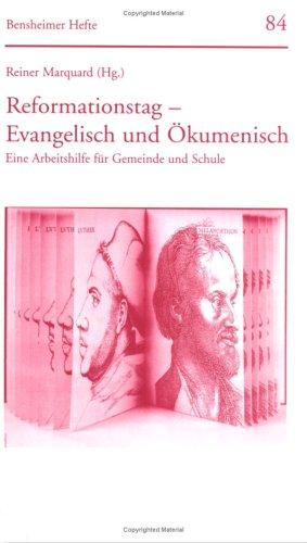 Reformationstag: evangelisch und ökumenisch. Ei...