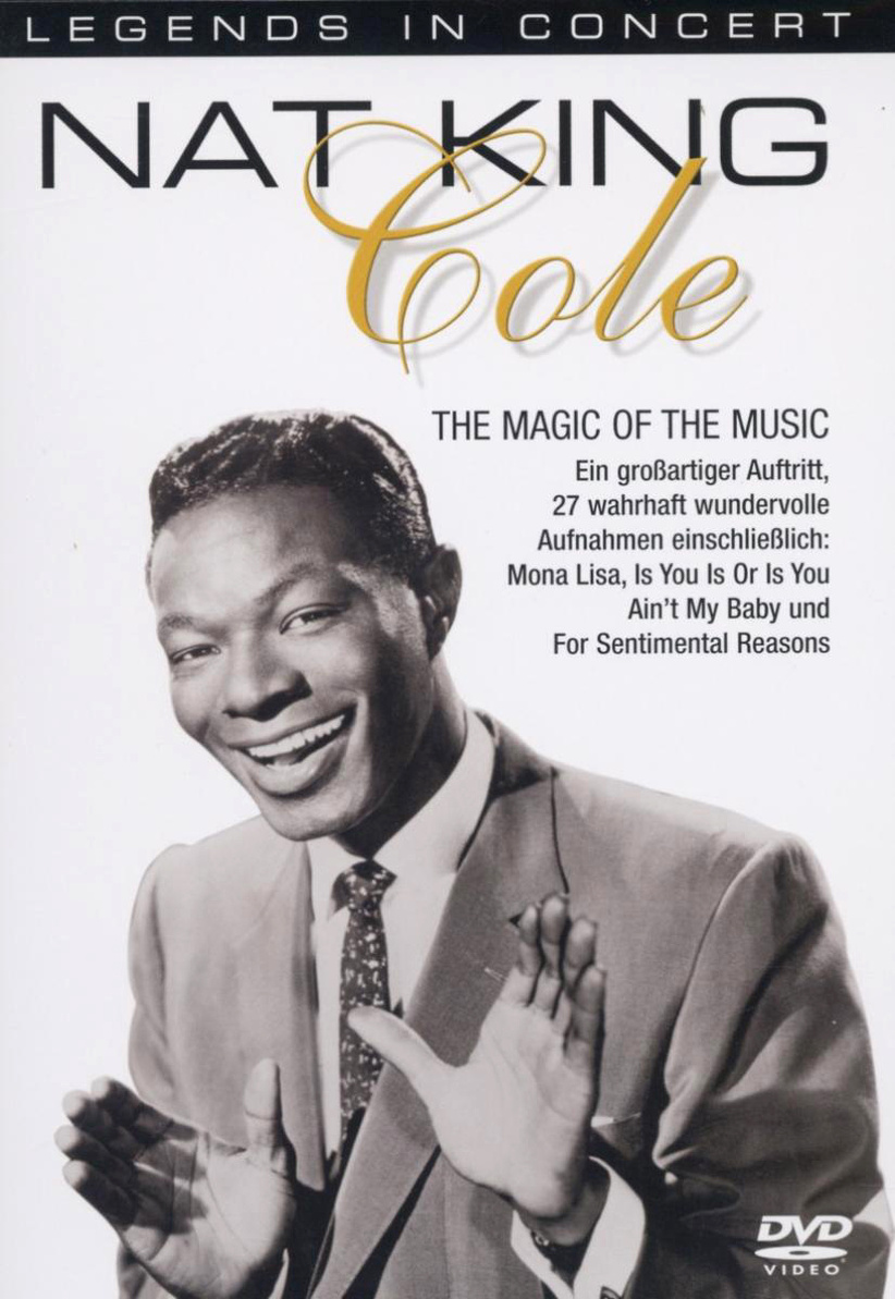 Nat King Cole - The Magic of the Music (Legends...