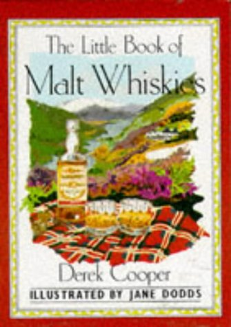A Little Book of Malt Whiskies (The pleasures o...