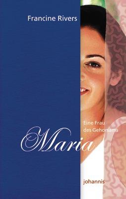 Maria - Francine Rivers